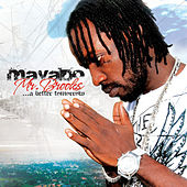 Mr. Brooks... A Better Tomorrow by Mavado