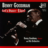 Let's Dance - Live! by Benny Goodman