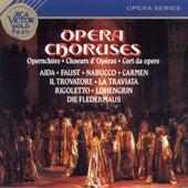 Opera Choruses by Robert Shaw