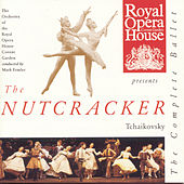 The Nutcracker: The Complete Ballet by Pyotr Ilyich Tchaikovsky