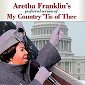 My Country 'Tis of Thee von Aretha Franklin