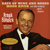 Sinatra Sings Days Of Wine And Roses, Moon River And Other Academy Award Winners by Frank Sinatra