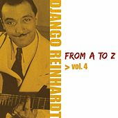 Django Reinhardt From A To Z Vol.4 by Django Reinhardt