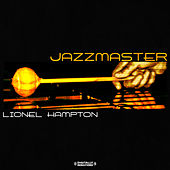 Jazzmaster (Digitally Remastered) by Lionel Hampton