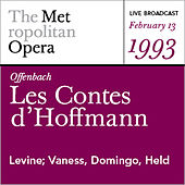 Offenbach: Les Contes d'Hoffmann (February 13, 1993) by Various Artists