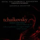 Tchaikovsky: Romeo and Juliet, Capriccio Italien,