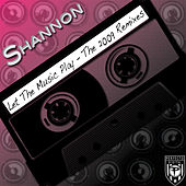 Let The Music Play - The 2009 Remixes by Shannon