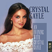 An Evening With Crystal Gayle by Crystal Gayle
