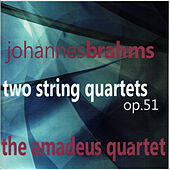 Brahms: Two String Quartets Op. 51 by Amadeus Quartet