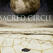 Sacred Circle by Monumental Brass Quintet