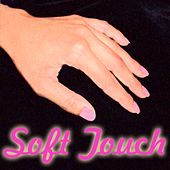 Soft Touch by Various Artists
