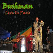 Bushman: Live In Paris by Bushman