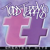 Todd Terry's Greatest Hits by Todd Terry