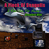 I Ran (So Far Away) - Greatest Hits (Re-Recorded / Remastered) by A Flock of Seagulls