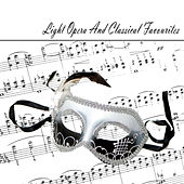Light Opera And Classical Favourites by Various Artists