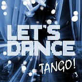 Let's Dance Tango! by Various Artists