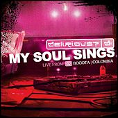 My Soul Sings by Delirious?