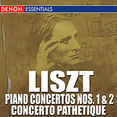 Liszt: Piano Concertos 1, 2 - Concerto Pathétique by Various Artists