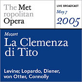 Mozart: La Clemenza di Tito (May 7, 2005) by Various Artists