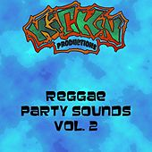 Reggae Party Sounds, Vol. 2 by Various Artists