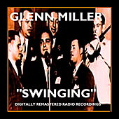 Swinging by Glenn Miller