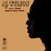 All Time Greatest Hits by Al Wilson