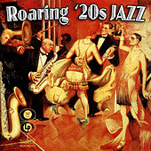 Roaring '20s Jazz by Various Artists