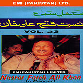 Nusrat Fateh Ali Khan In Concert Vol -23 by Nusrat Fateh Ali Khan