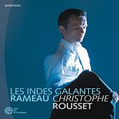 Rameau/Rousset/Les Indes Galantes by Christophe Rousset