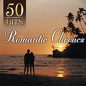 50 Hits: Romantic Classics by Various Artists