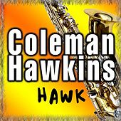 Hawk by Coleman Hawkins