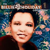 Billie Holiday Collection Vol. 1 by Billie Holiday
