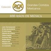 Grandes Corridos Mexicanos by Various Artists