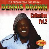 The Crown Prince of Reggae Vol. 2 by Dennis Brown