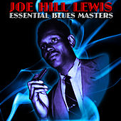 Essential Blues Masters by Joe Hill Louis