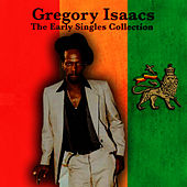 The Early Singles Collection by Gregory Isaacs