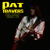 The Very Best Of by Pat Travers