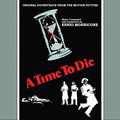 A Time To Die by Ennio Morricone