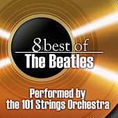8 Best of the Beatles by 101 Strings Orchestra