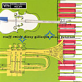 Stuff Smith/ Dizzy Gillespie/ Oscar Peterson by Dizzy Gillespie