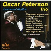 Oscar Peterson Trio: Fascinatin' Rhythm by Oscar Peterson