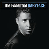 The Essential Babyface by Babyface