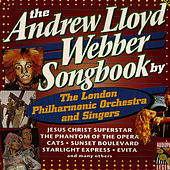 The Andrew Lloyd Webber Songbook by London Philharmonic Orchestra