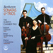 Beethoven: Sonatas and Trios by The Queen's Chamber Trio
