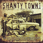 Shanty Town 007 by Various Artists