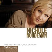 The Ultimate Collection by Nichole Nordeman