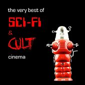 The Very Best Of Sci-fi & Cult Cinema by Various Artists