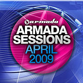 Armada Sessions April 2009 by Various Artists