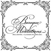 Baroque Meditations by Various Artists
