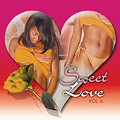 Sweet Love Vol. 6 by Various Artists